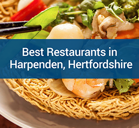 The 6 Best Harpenden Restaurants